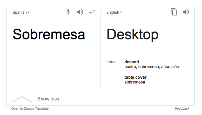 Sobremesa translated to 'desktop' in Google desktop