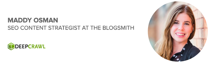Maddy Osman, SEO Content Strategist at The Blogsmith