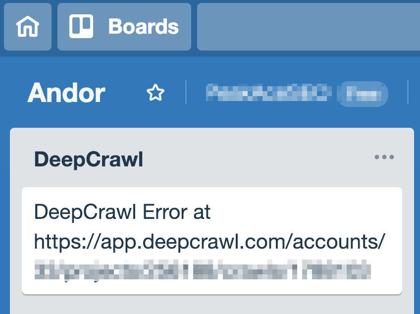 DeepCrawl issue in Trello