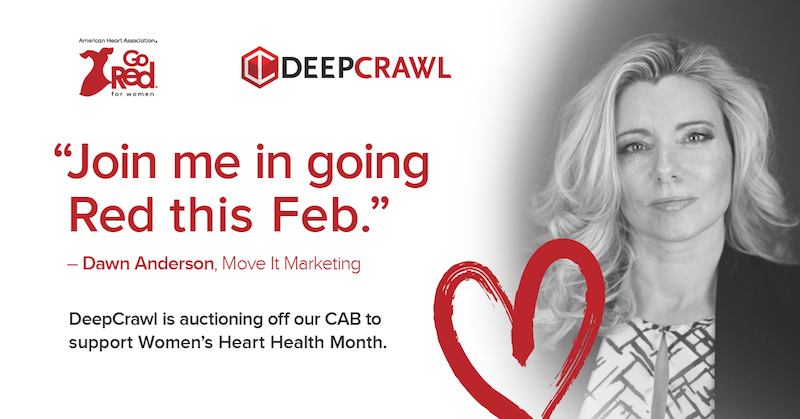 Dawn Anderson in DeepCrawl's Go Red campaign