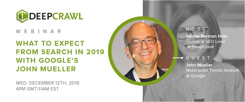 DeepCrawl's webinar with John Mueller