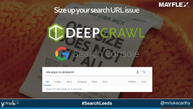 use DeepCrawl and Google Search Console