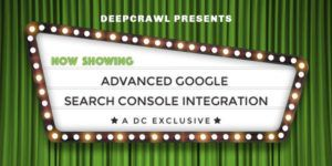 DeepCrawl's GSC Integration