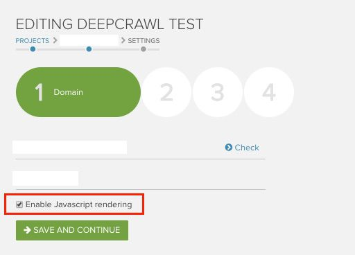 Enabling JavaScript rendering in DeepCrawl