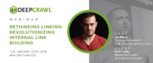 Kevin Indig webinar with DeepCrawl on revolutionizing internal linking