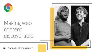 Martin Splitt & Tom Greenaway's session at Chrome Dev Summit 2018