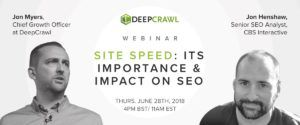 DeepCrawl's site speed webinar with Jon Henshaw & Jon Myers