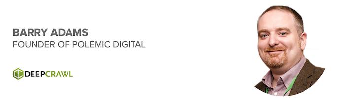 Barry Adams, Founder of Polemic Digital