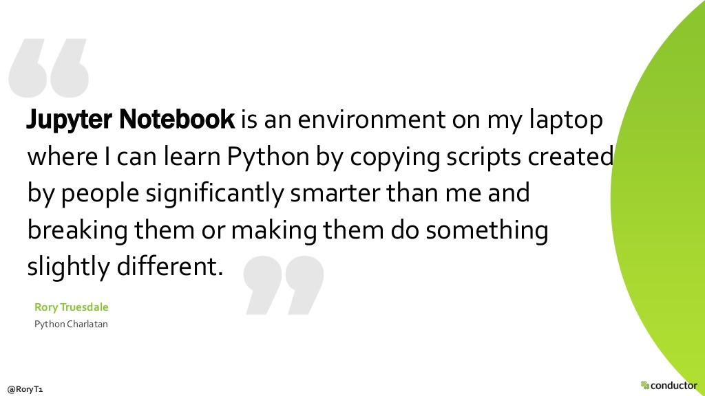 Rory Truesdale Jupyter notebook quote