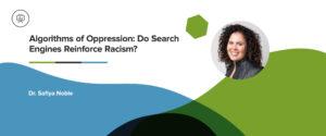 Safiya Noble - Algorithms of Oppression