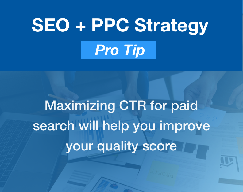 Maximizing CTR for paid search will also help with your quality score.