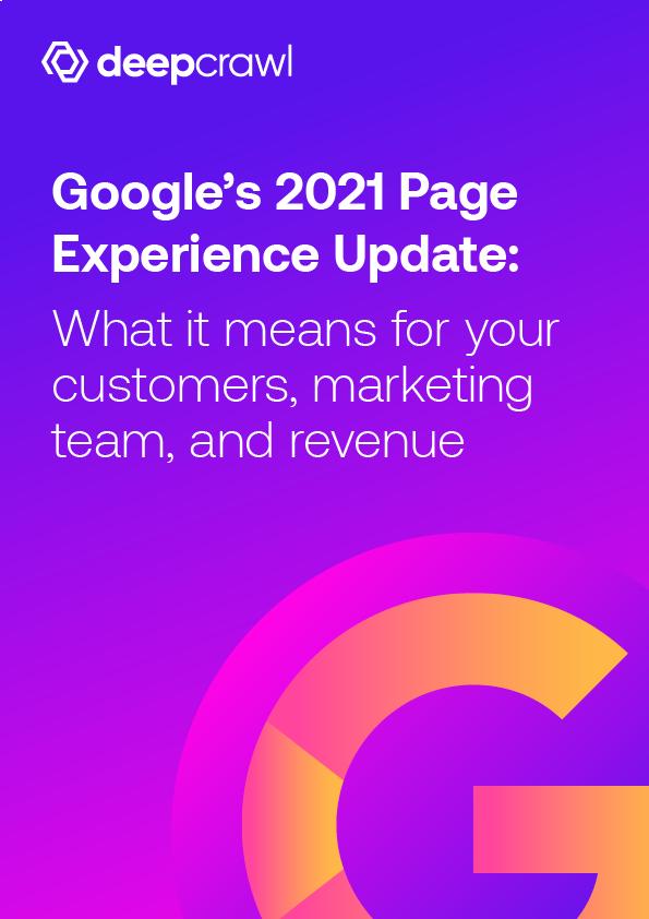 DeepCrawl_Ebook_Google2021_Update-01